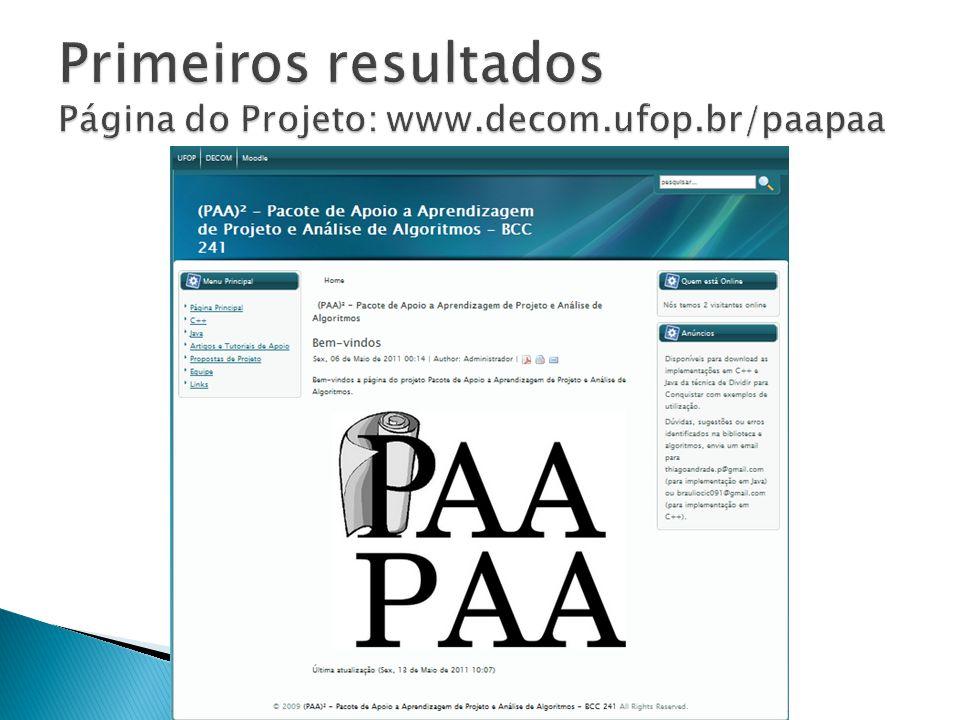 Primeiros resultados Página do Projeto: www.decom.ufop.br/paapaa