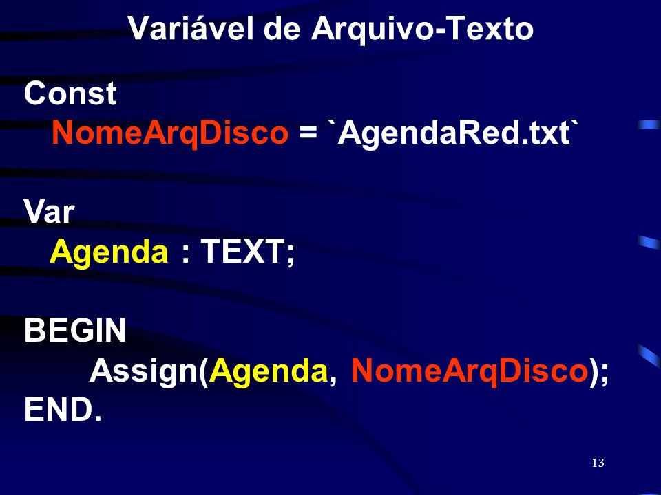 Variável de Arquivo-Texto