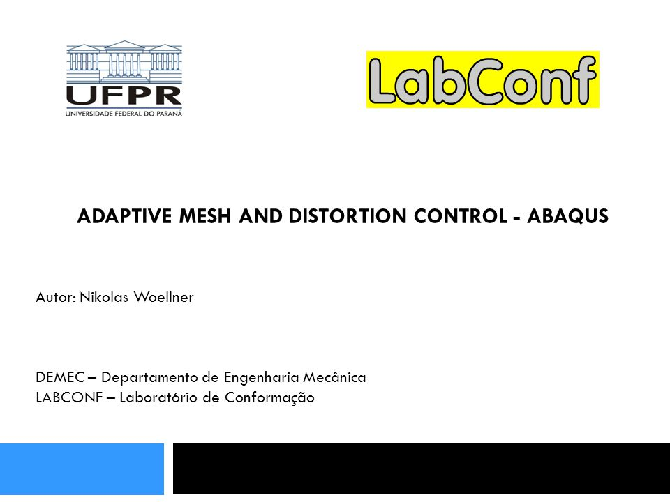 ADAPTIVE MESH AND DISTORTION CONTROL - ABAQUS