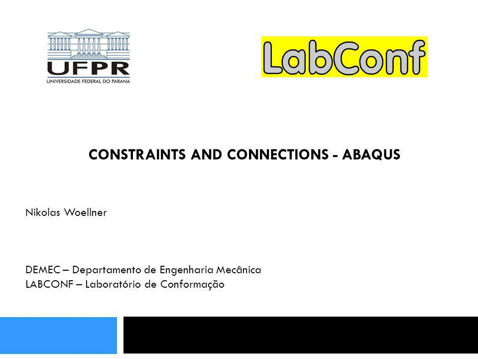CONSTRAINTS AND CONNECTIONS - ABAQUS