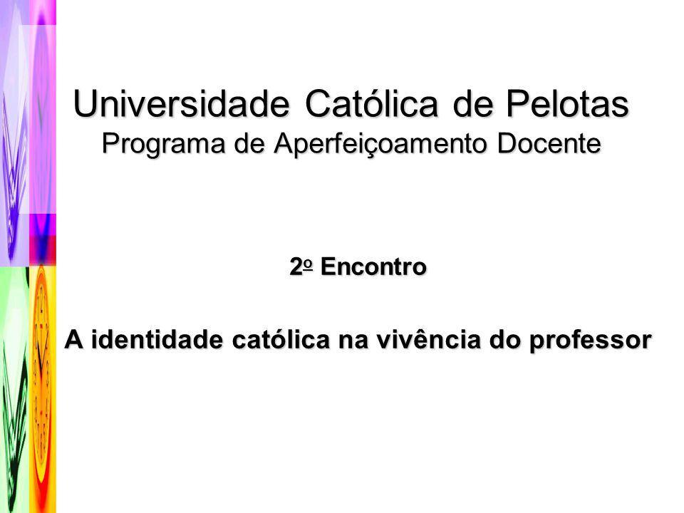 Universidade Católica de Pelotas Programa de Aperfeiçoamento Docente