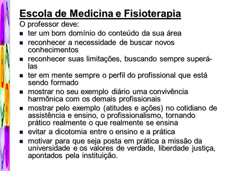 Escola de Medicina e Fisioterapia
