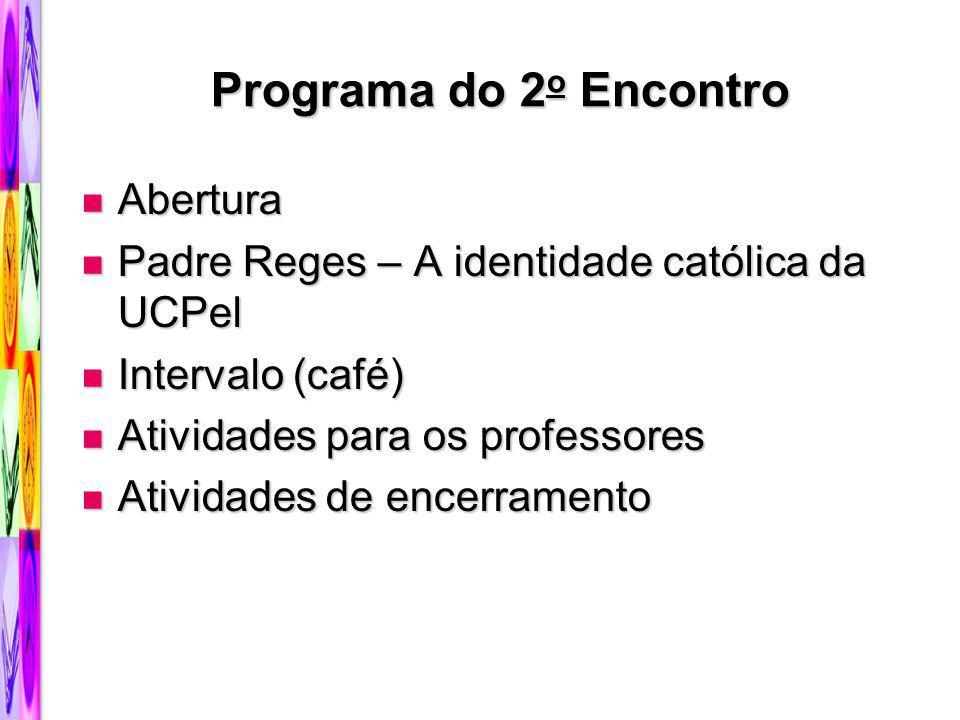 Programa do 2o Encontro Abertura