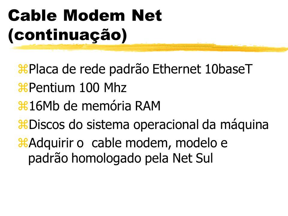 Cable Modem Net (continuação)