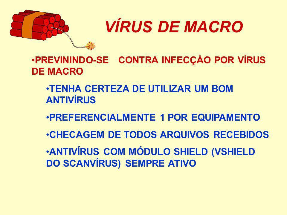 VÍRUS DE MACRO PREVININDO-SE CONTRA INFECÇÀO POR VÍRUS DE MACRO