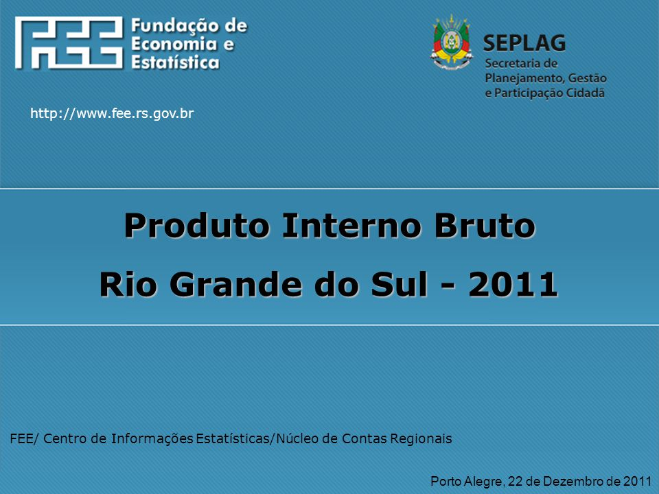 Produto Interno Bruto Rio Grande do Sul - 2011