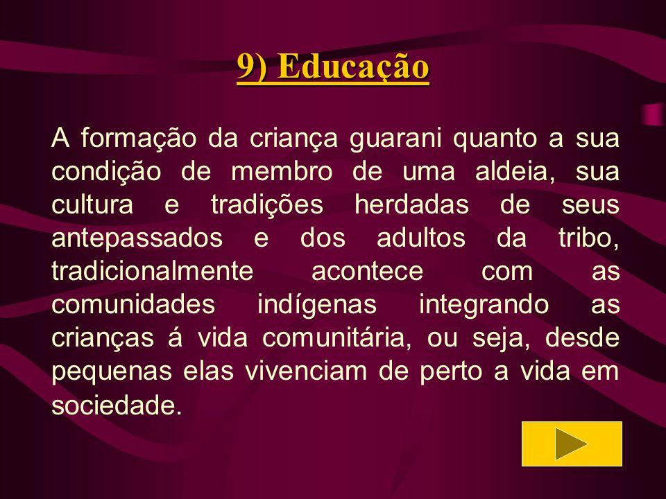 9) Educação