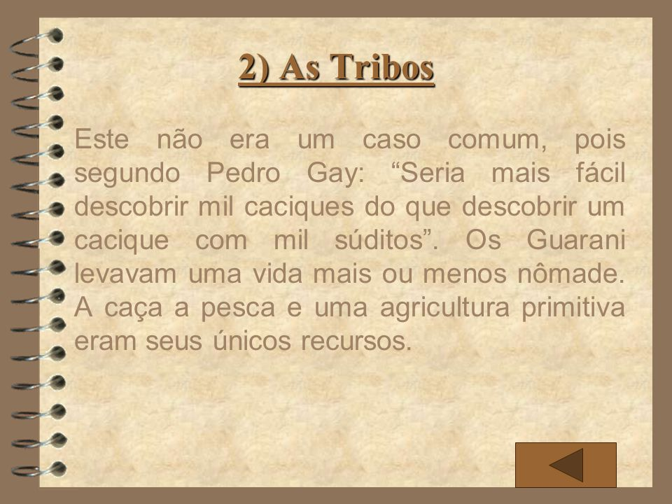 2) As Tribos