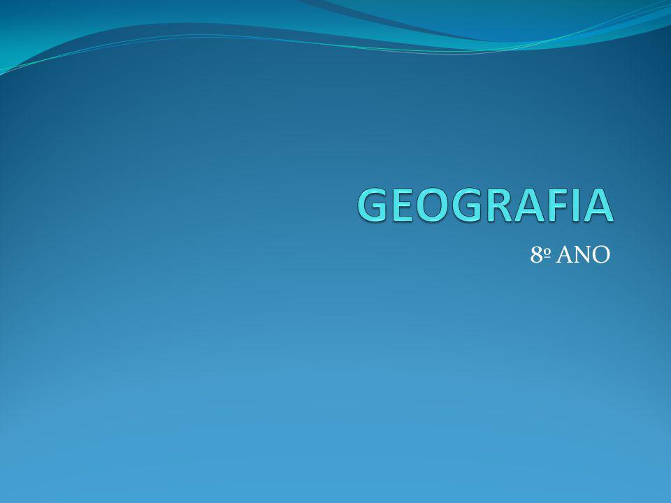 GEOGRAFIA 8º ANO