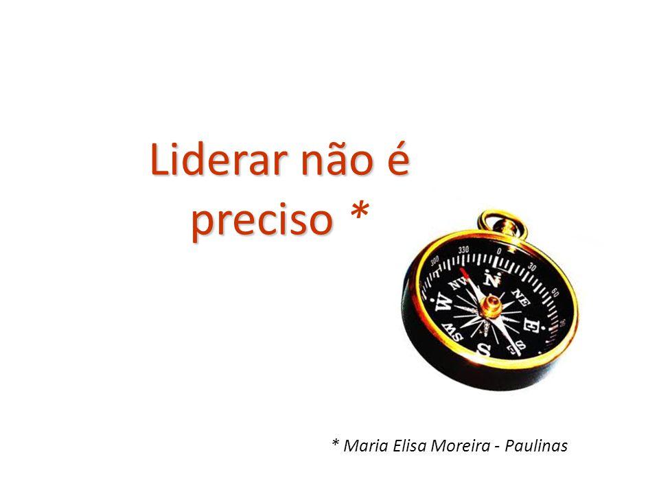 * Maria Elisa Moreira - Paulinas