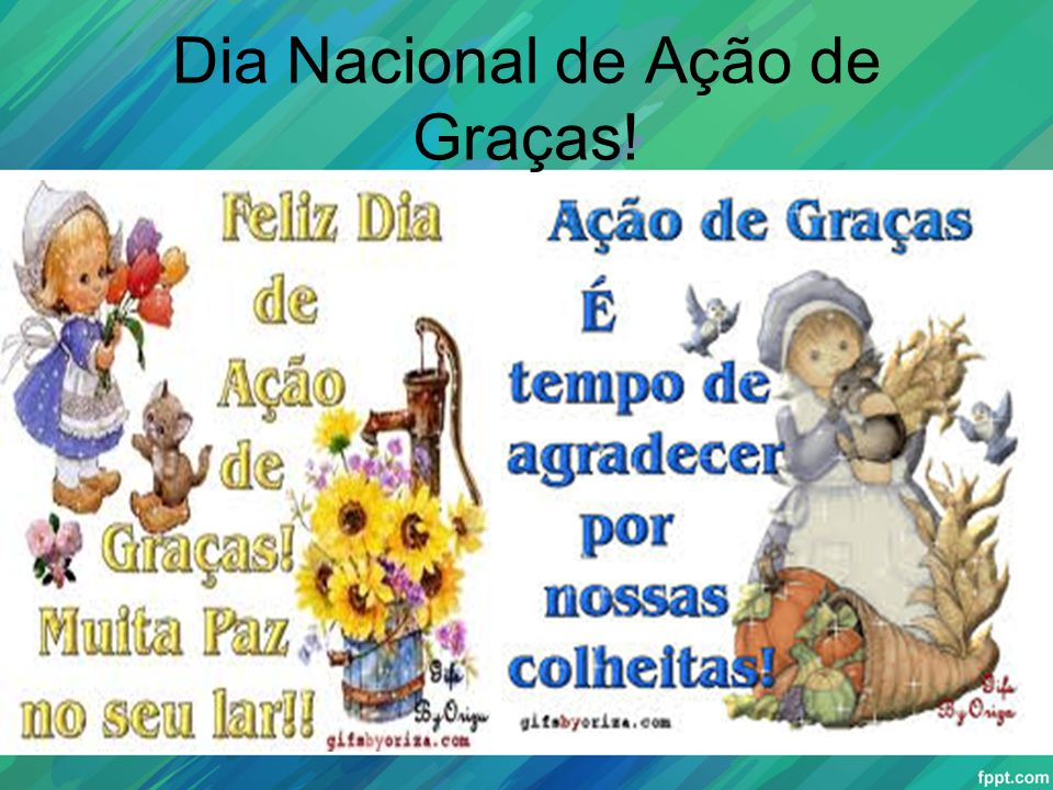 Dia Nacional de Ação de Graças!