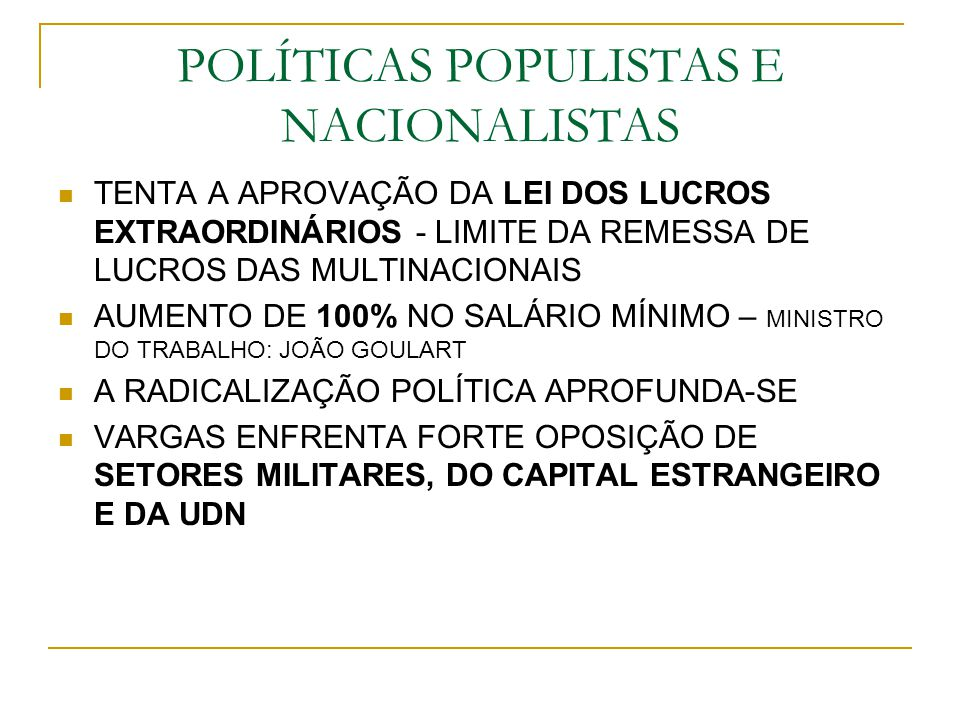 POLÍTICAS POPULISTAS E NACIONALISTAS