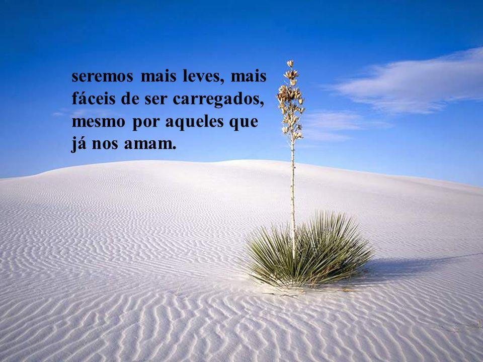 seremos mais leves, mais