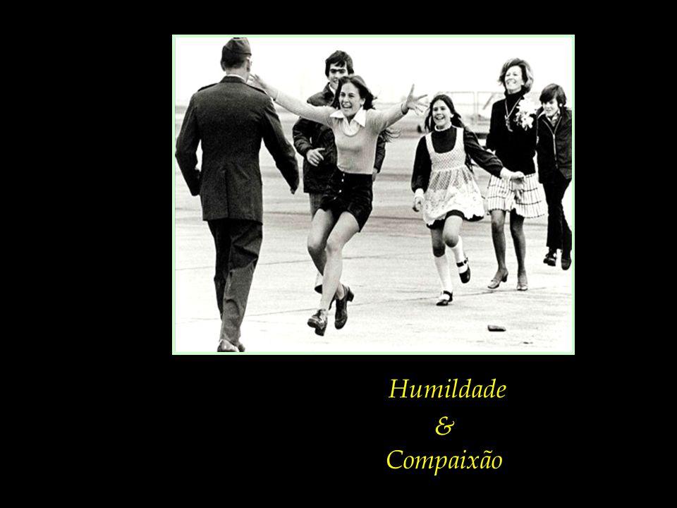 Humildade Compaixão &