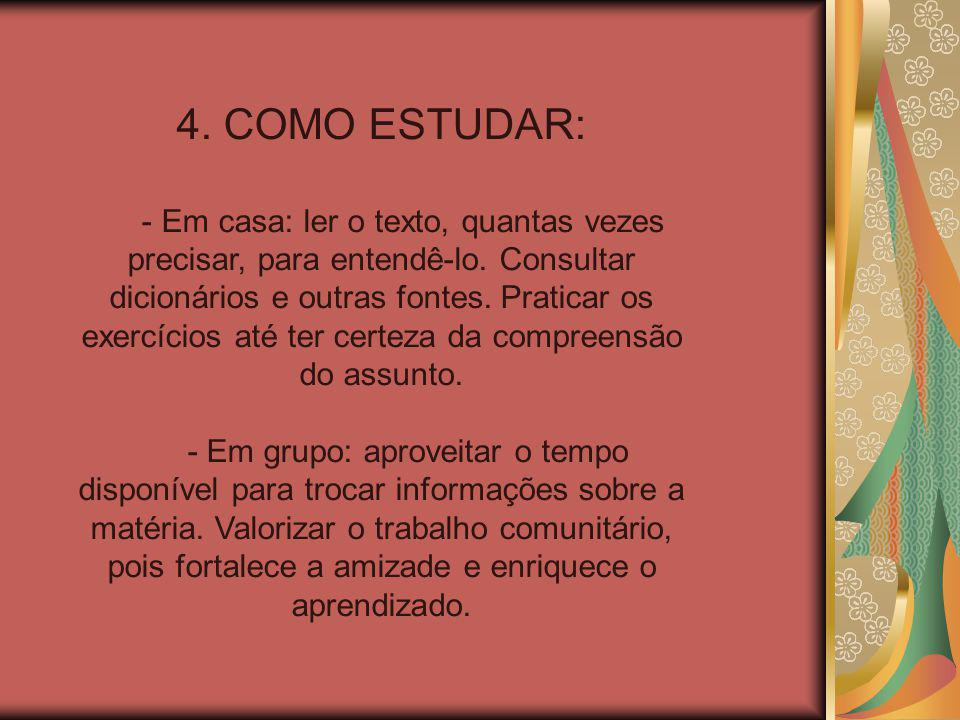 4. COMO ESTUDAR: