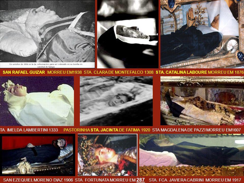 SAN RAFAEL GUIZAR MORREU EM1938 STA. CLARA DE MONTEFALCO 1308 STA