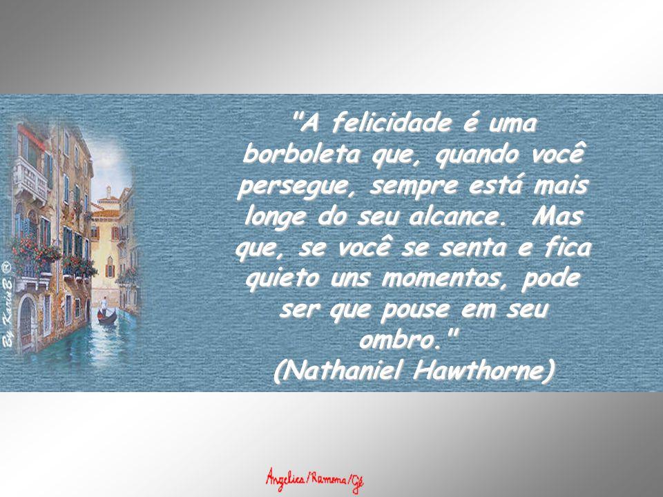 (Nathaniel Hawthorne)
