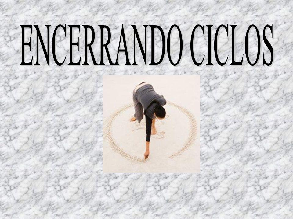 ENCERRANDO CICLOS