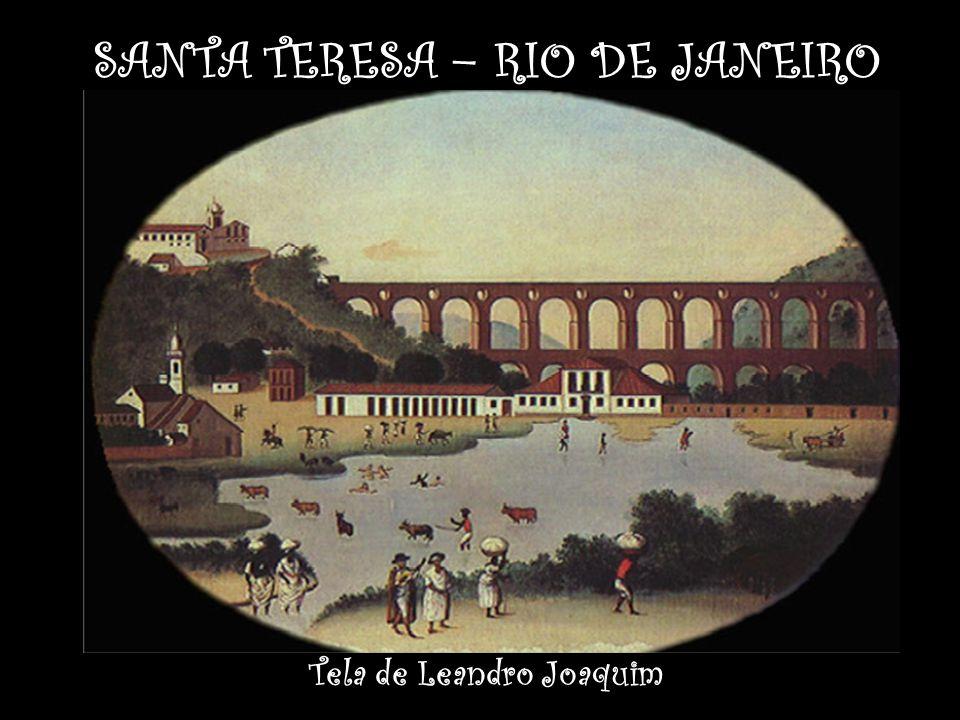 SANTA TERESA – RIO DE JANEIRO