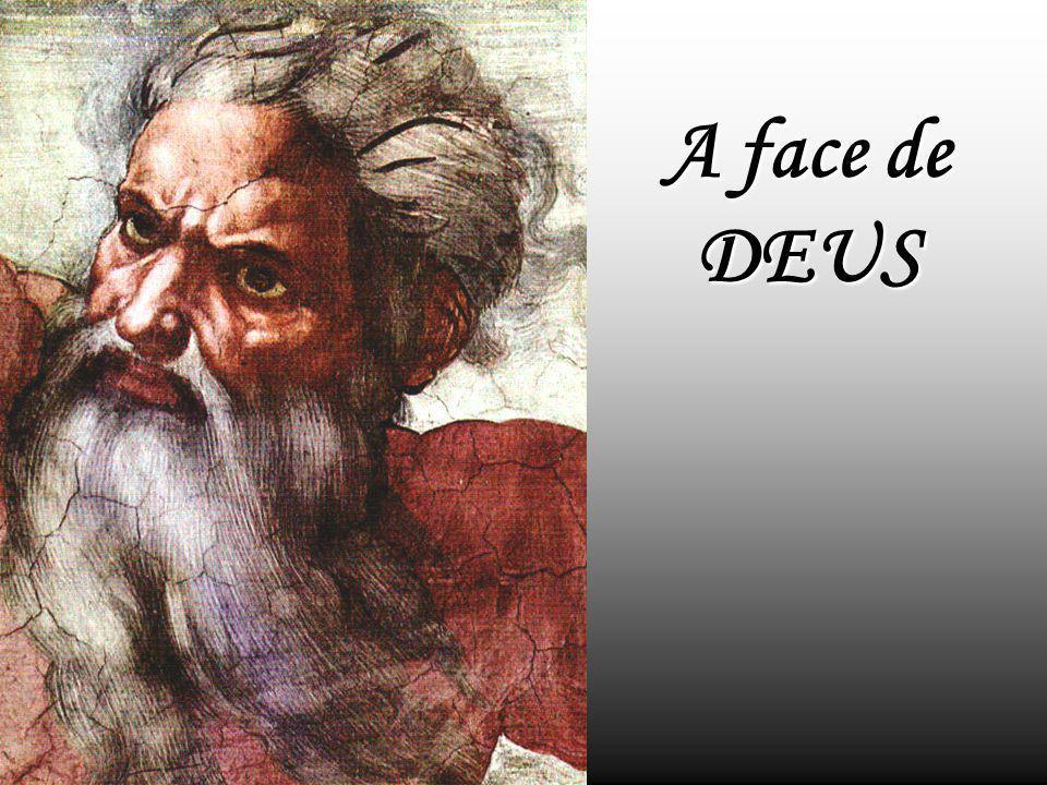 A face de DEUS