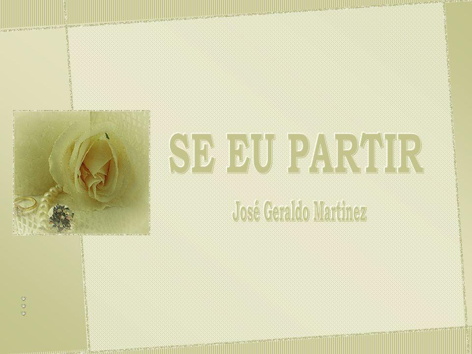 SE EU PARTIR José Geraldo Martinez