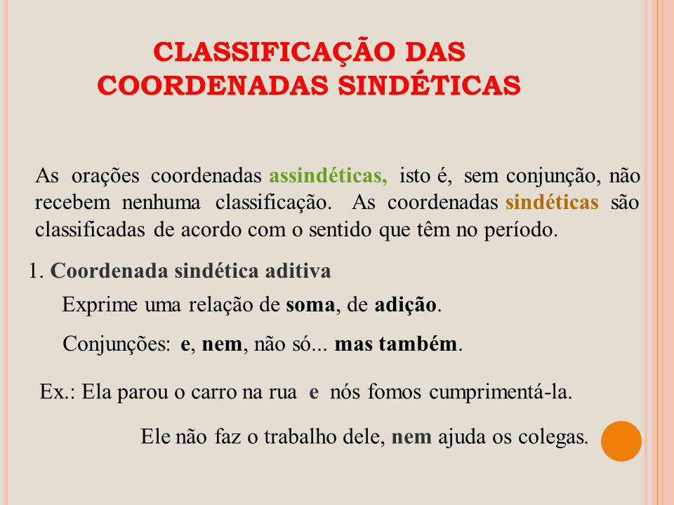 CLASSIFICAÇÃO DAS COORDENADAS SINDÉTICAS