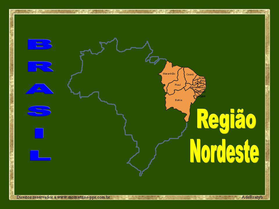 BRASIL Região Nordeste
