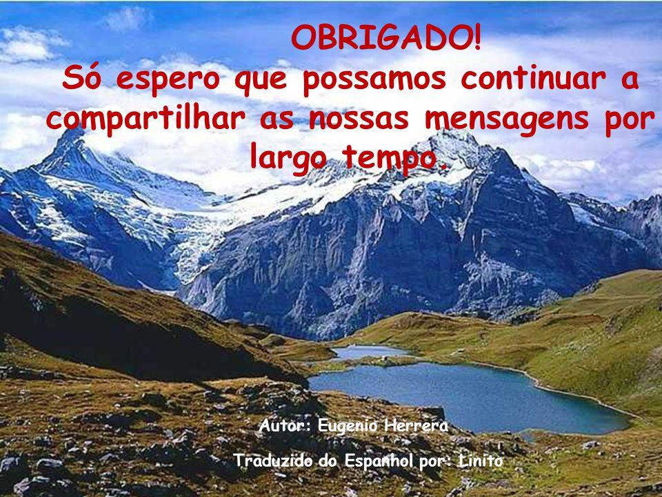 Autor: Eugenio Herrera Traduzido do Espanhol por: Linito