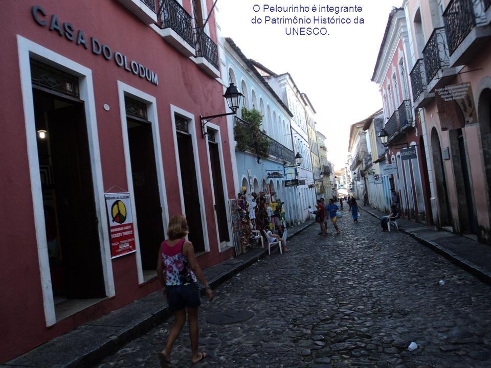 O Pelourinho é integrante do Patrimônio Histórico da UNESCO.