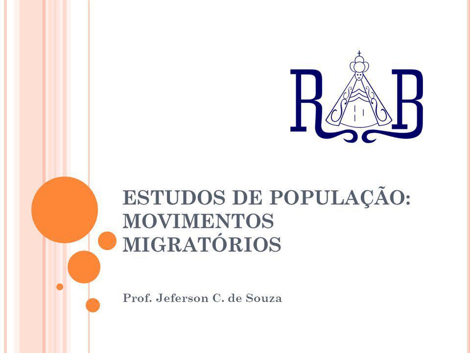 ESTUDOS DE POPULAÇÃO: MOVIMENTOS MIGRATÓRIOS