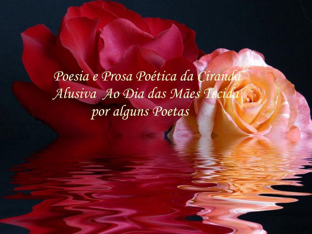 Poesia e Prosa Poética da Ciranda Alusiva Ao Dia das Mães Tecida