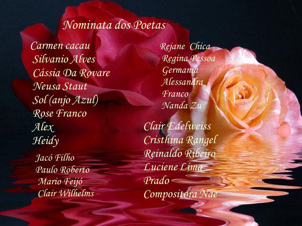 Nominata dos Poetas Carmen cacau Silvanio Alves Cássia Da Rovare