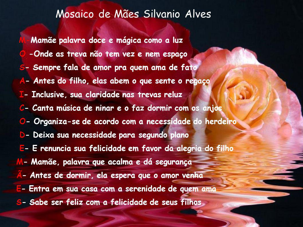 Mosaico de Mães Silvanio Alves