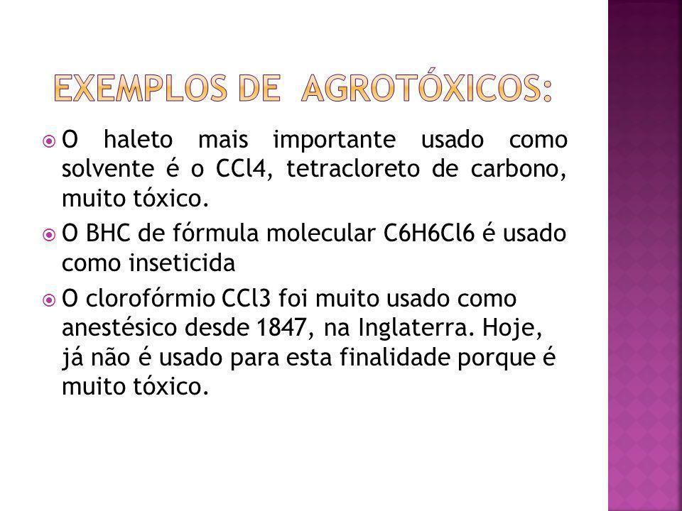 Exemplos de agrotóxicos: