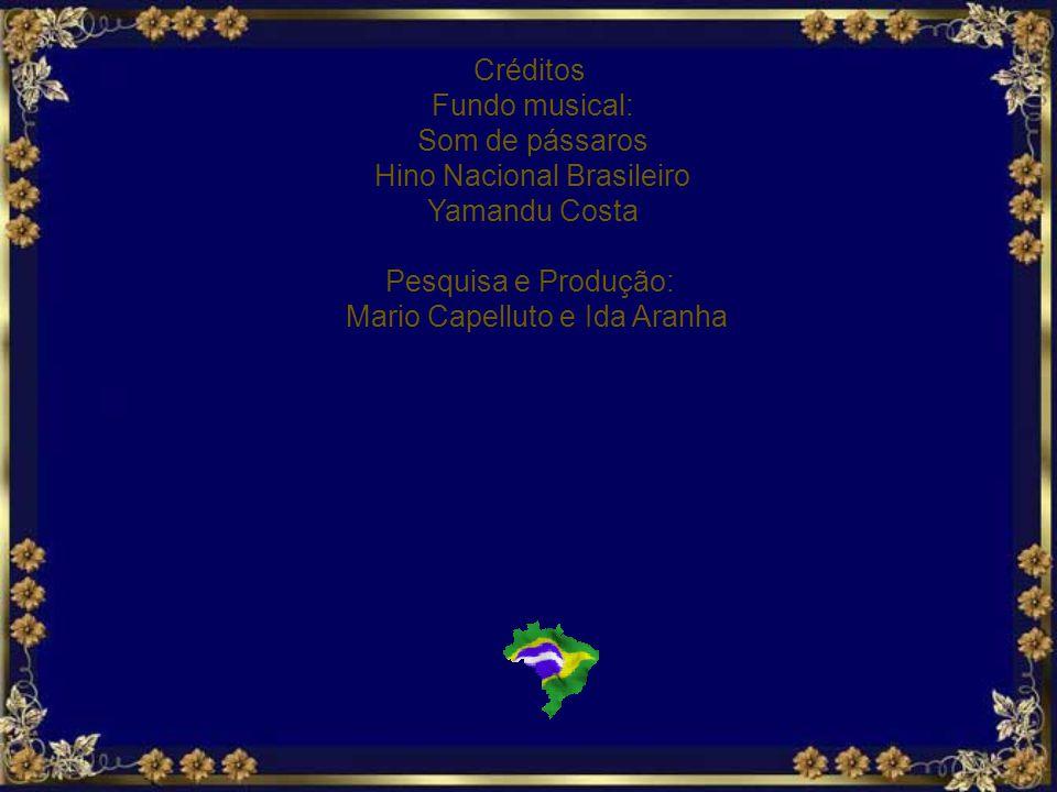 Hino Nacional Brasileiro Yamandu Costa Pesquisa e Produção: