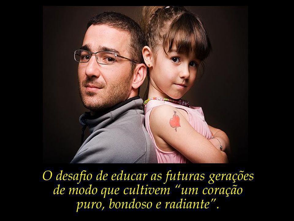 O desafio de educar as futuras gerações