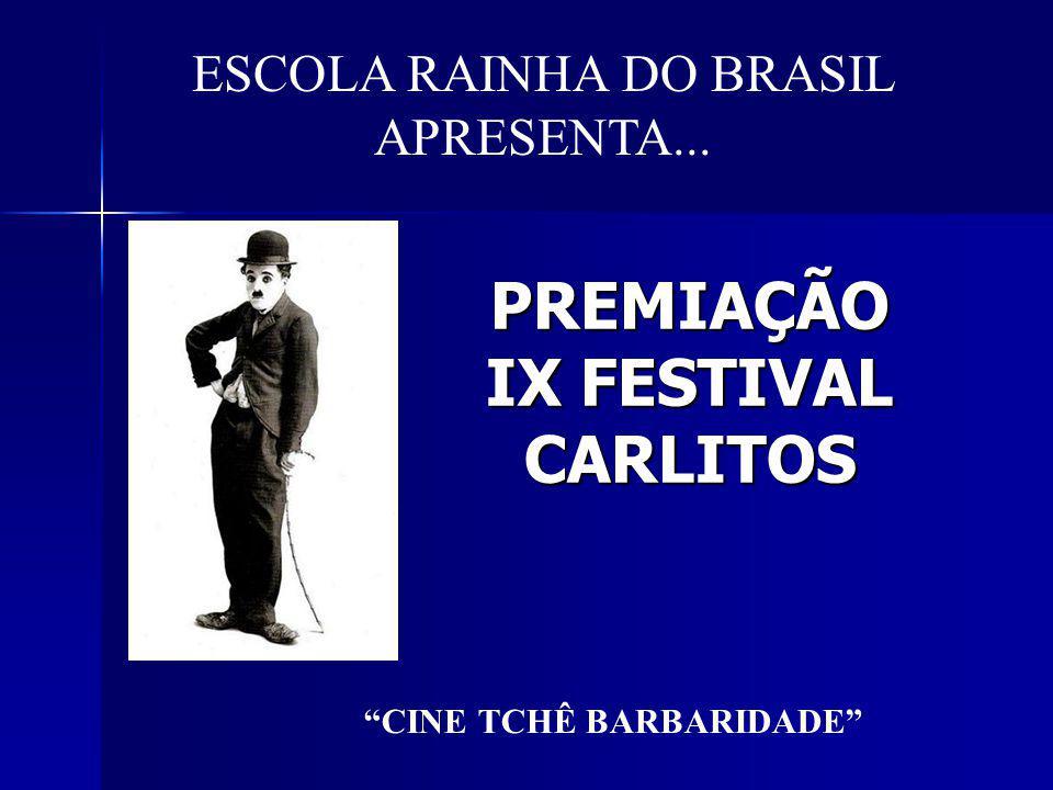 PREMIAÇÃO IX FESTIVAL CARLITOS