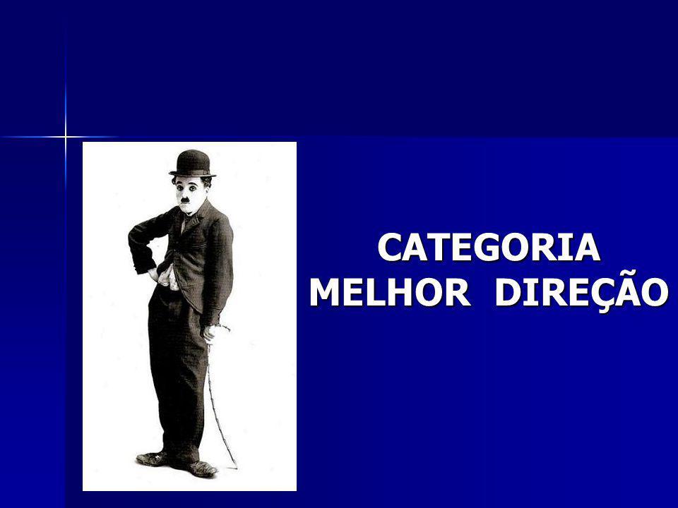 CATEGORIA MELHOR DIREÇÃO