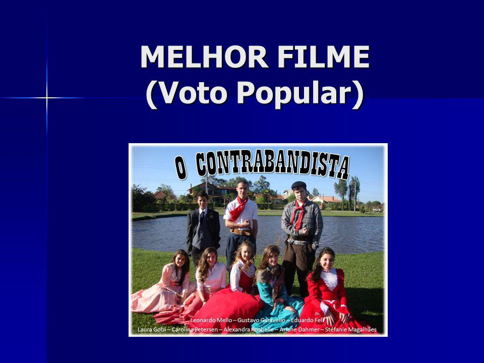 MELHOR FILME (Voto Popular)