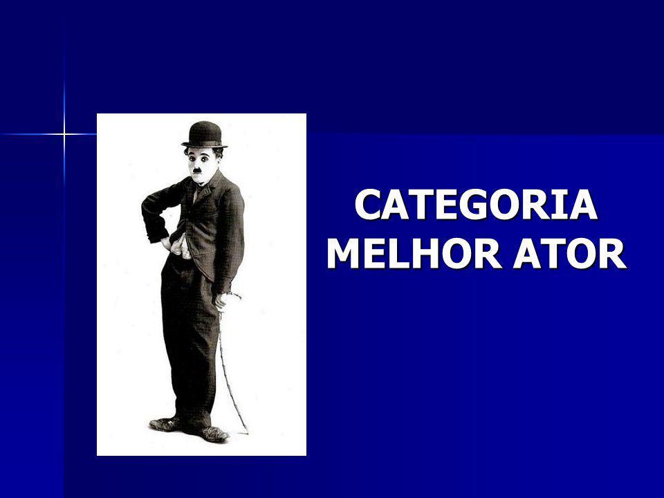 CATEGORIA MELHOR ATOR