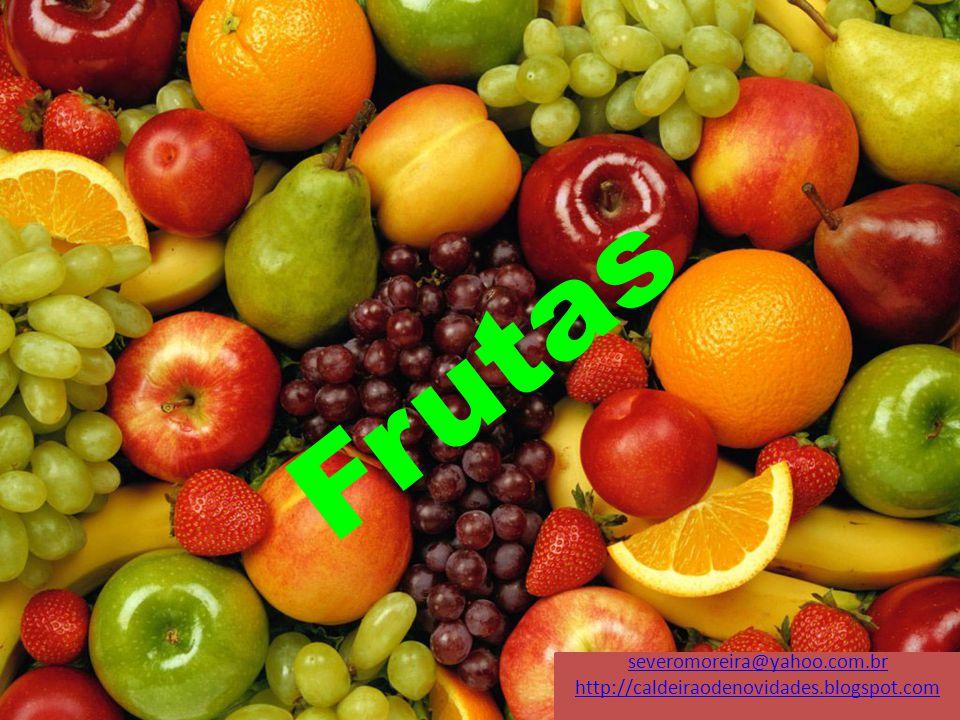 Frutas severomoreira@yahoo.com.br