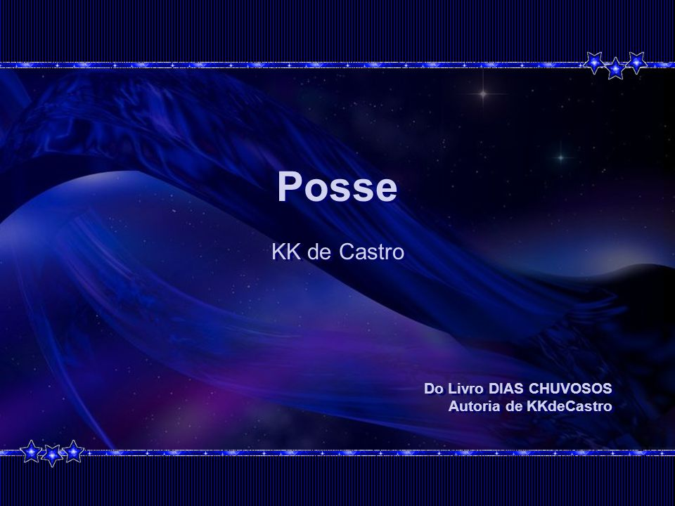 Posse KK de Castro Do Livro DIAS CHUVOSOS Autoria de KKdeCastro