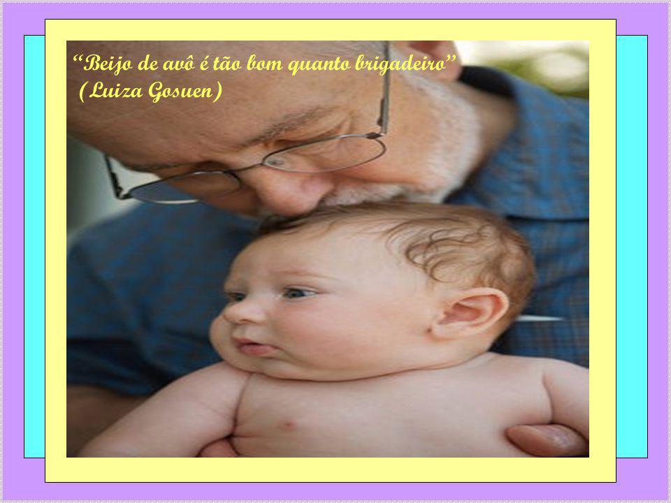 Beijo de avô é tão bom quanto brigadeiro