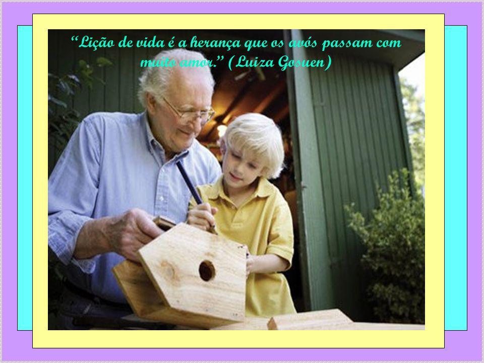 Lição de vida é a herança que os avós passam com muito amor