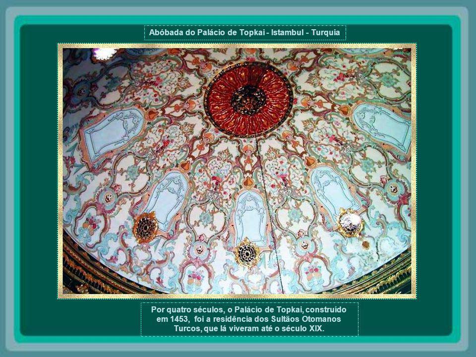 Abóbada do Palácio de Topkai - Istambul - Turquia