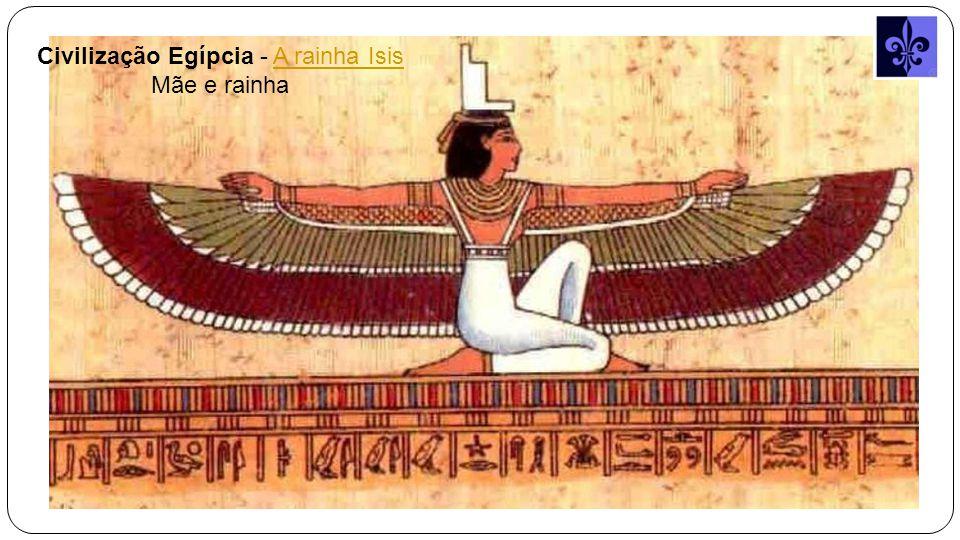 Civilização Egípcia - A rainha Isis