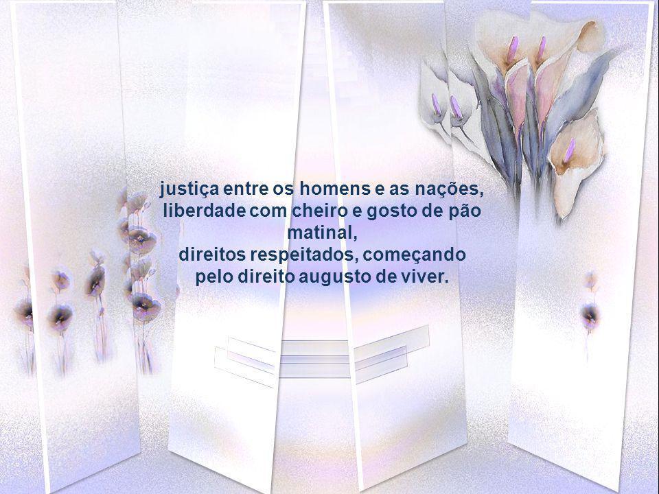 justiça entre os homens e as nações,
