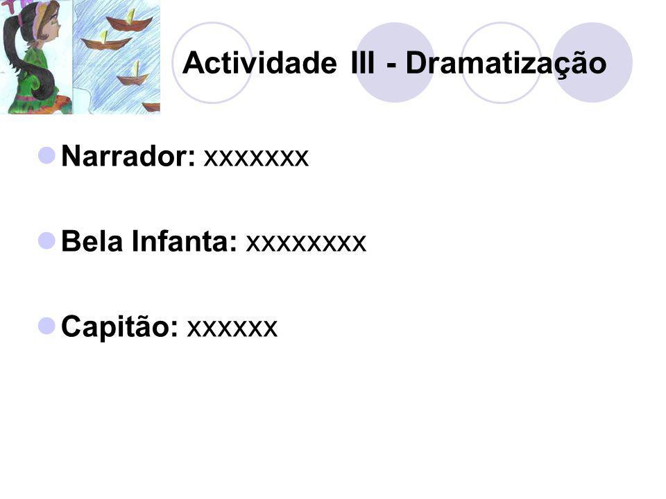Actividade III - Dramatização