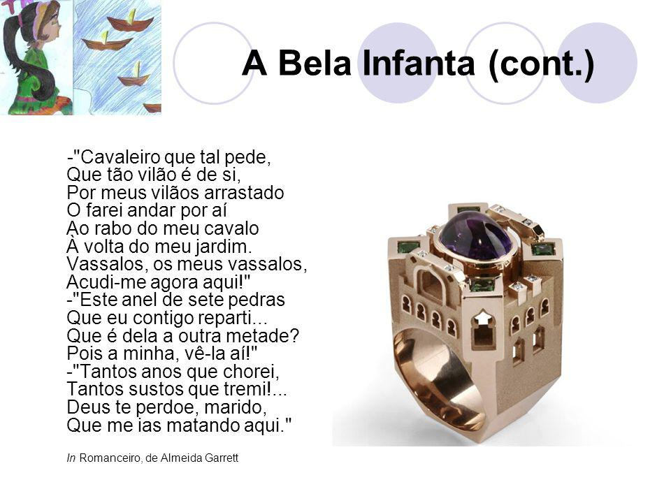 A Bela Infanta (cont.)