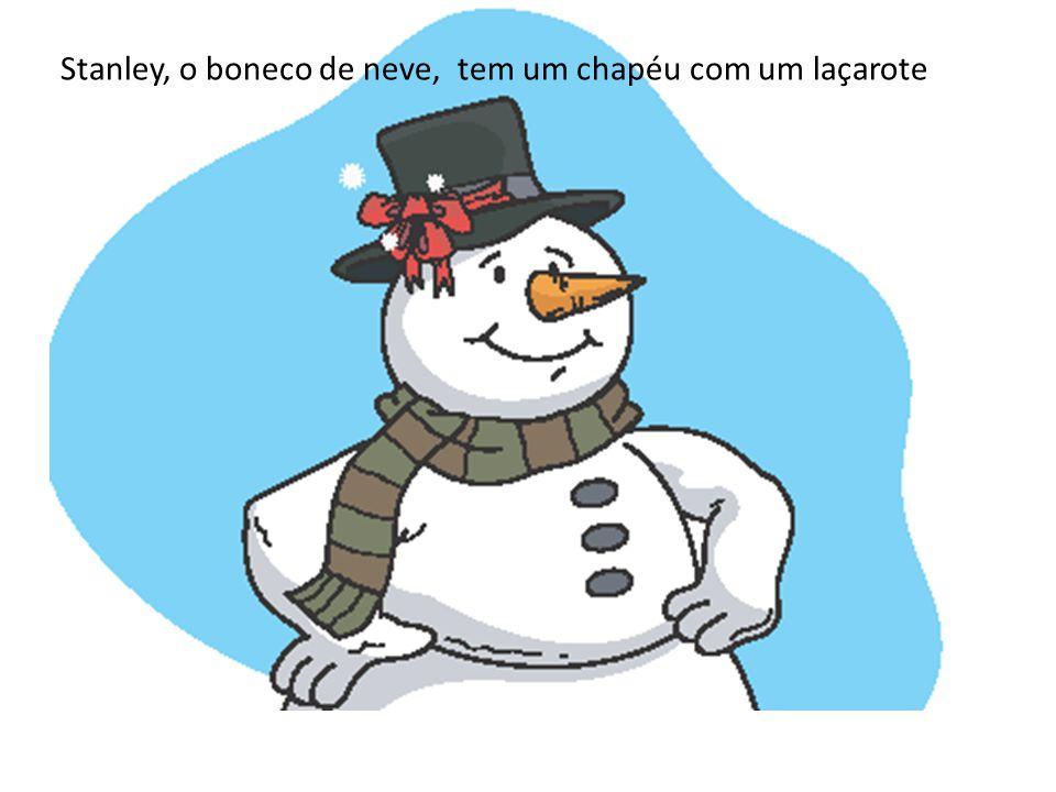 Stanley, o boneco de neve, tem um chapéu com um laçarote
